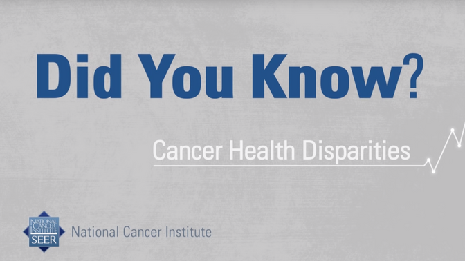 Cancer Health Disparities | Did You Know?