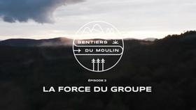 Episode 2 - La force du groupe