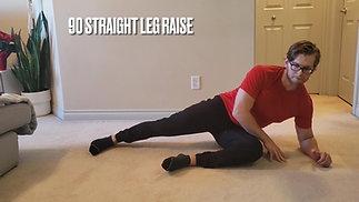 90 Straight Leg Raise
