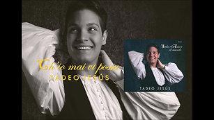 Tadeo Jesús - Ch'io mai vi possa (Audio Oficial)