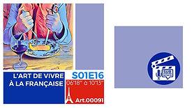 VD-S01E16A00091-L'ART DE VIVRE À LA FRANÇAISE