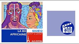 VD-S02E12A000184-LA BD AFRICAINE