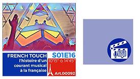 VD-S01E16A00092-FRENCH TOUCH, l'histoire d'un courant musical à la française