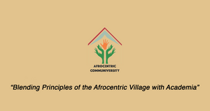 Get to Know the Afrocentric Communiversity
