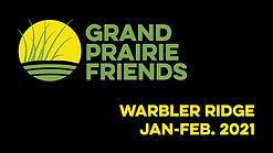 Warbler Ridge January & February 2021