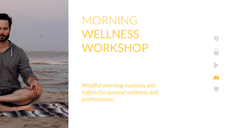 Morning Wellness Workshop