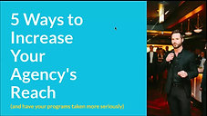 5 Ways to Increase Your Agency's Reach