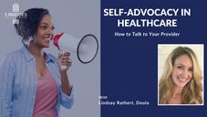 Self Advocacy in Healthcare
