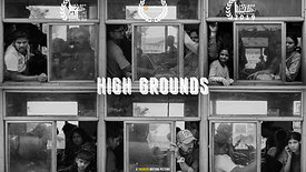 High Grounds | Documentary Film | Trailer | Rajiv Malu | Whistling Woods International