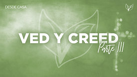 ¡Ved y Creed! Parte 3