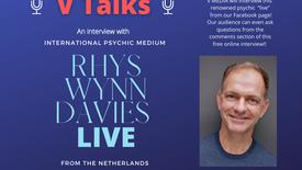 """""""V Talks"""" with International Psychic Medium, Rhys Wynn Davies!"""
