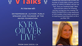 V TALKS...with Lifestyle Coach and Author of 8 WAYS OF BEING, KYRA OLIVER.