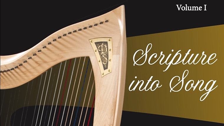 Scripture into Song Volume I Videos