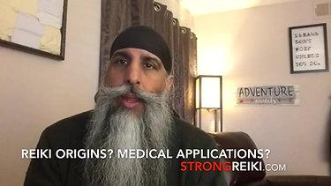 Reiki origins? Reiki Medical application?