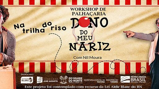 Workshop de Palhaçaria - Dono do meu Nariz II
