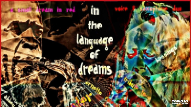 BACK TO THE ONE - In The Language Of Dreams - A SMALL DREAM IN RED