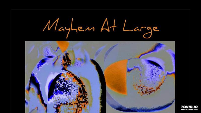 BLUE ABSTRACT -MAYHEM AT LARGE