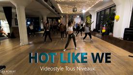 Hot Like We - Tous Niveaux