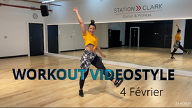Workout Videostyle 4 Février