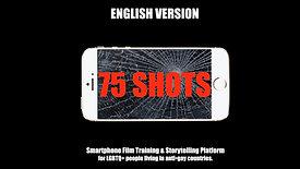 75 SHOTS English