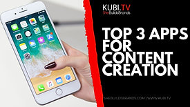 Top 3 Apps For A Content Creation
