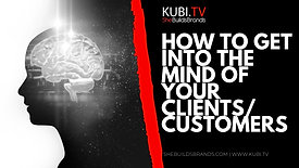 How To Get Into The Mind Of Your Clients/Customers