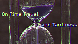 On Time Travel and Tardiness - Book Teaser