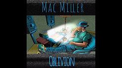 """Mac Miller """"Oblivion"""""""