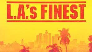 LA's Finest Fierce Spot