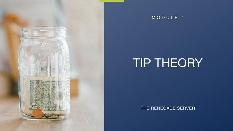 Module 1 Tip Theory