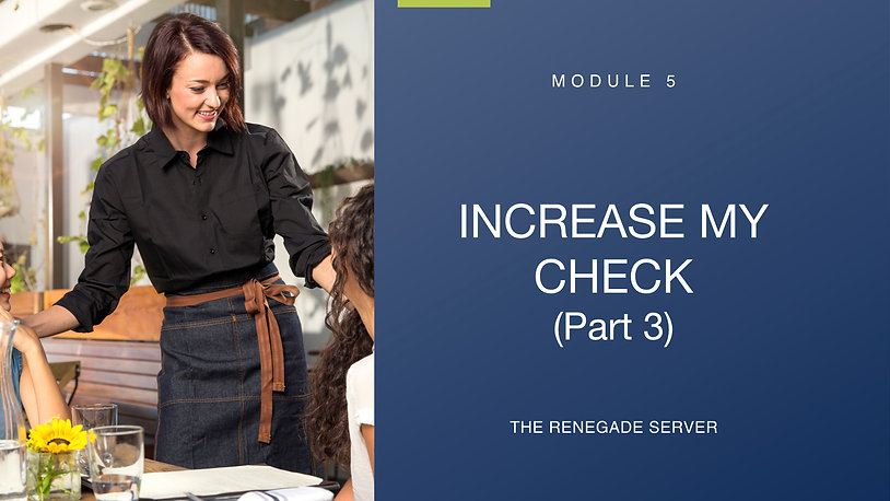 Module 5 Increase My Check (Part 3)