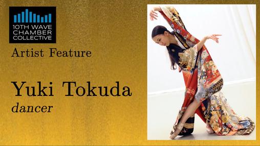 Yuki Tokuda, Dancer (Part 1)