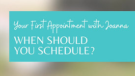 Your First Appointment: When Should You Schedule?