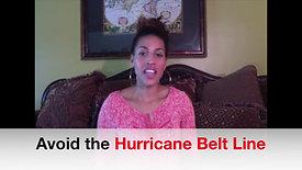 Avoid Hurricane Belt