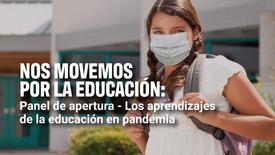 Nos movemos por la educación: los aprendizajes de la educación en pandemia | Enseña Latinoamérica