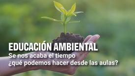 Educación ambiental | Enseña Latinoamérica
