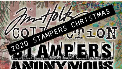 Tim Holtz Stamper's Anonymous Christmas  2020