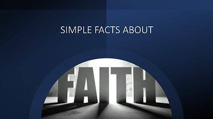Simple Facts About Faith