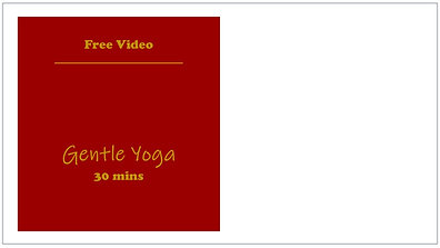 FREE Gentle Yoga 30mins
