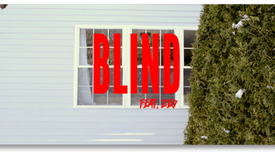 Blind OFFICIAL MUSIC VIDEO