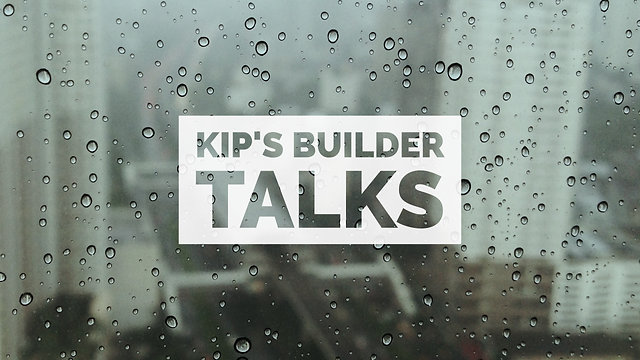 Kip's Builder Talks