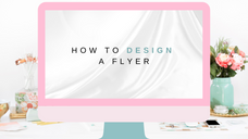 How to Design a Flyer