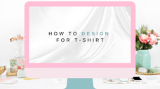 How to Design for a T-Shirt