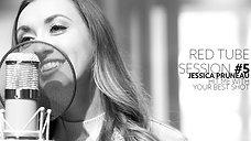 Red Tube Session #5 - Jessica Pruneau