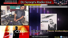 DJ Scoop's Radio Live- Classic Wednesdays