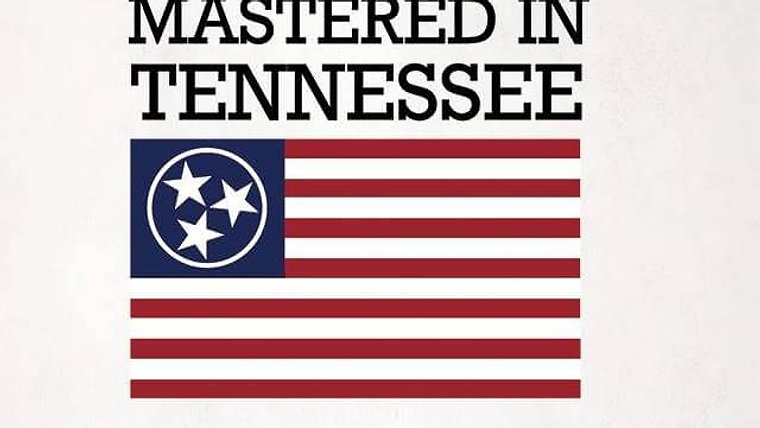 Mastered in Tennessee