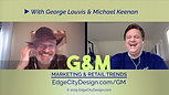 G&M Marketing & Retail Trends...