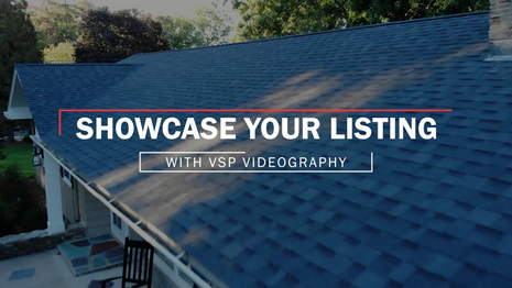 Showcase Your Listing with VSP Videography