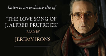 Jeremy Irons reads 'The Love Song of J. Alfred Prufrock'