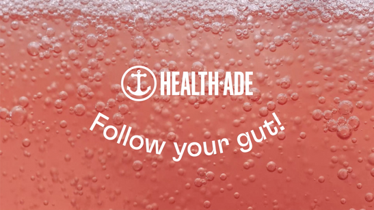 Health Ade - Follow Your Gut